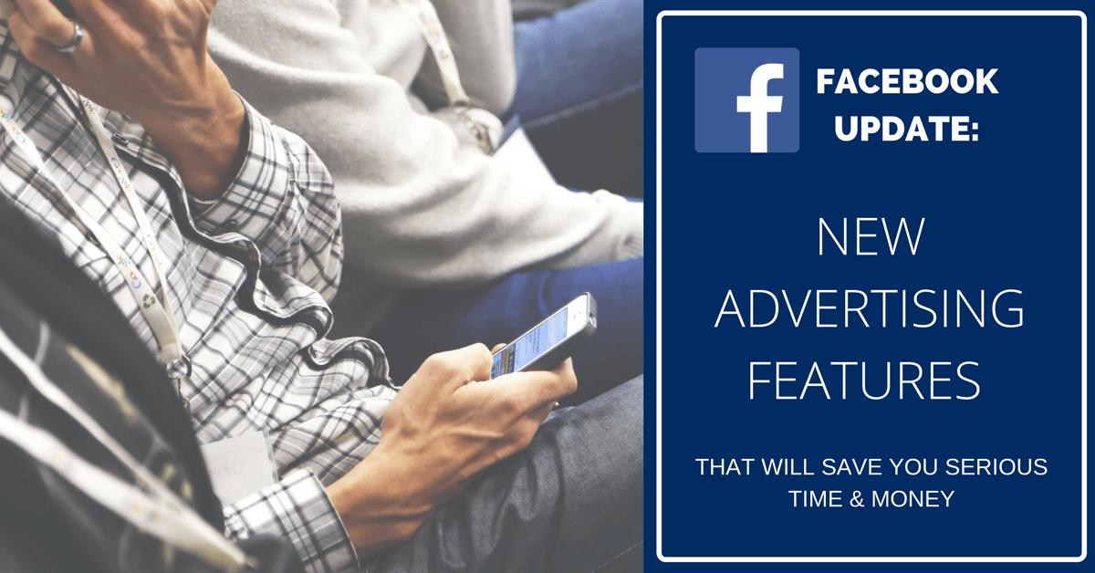 Facebook-Ad-Features-Update