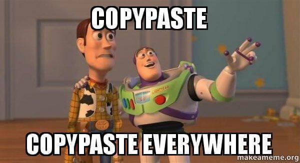 copypaste-copypaste-everywhere