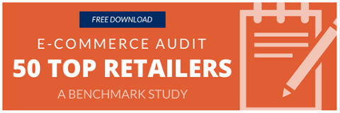 Free Download - Ecommerce Audit - 50 Top Retailers - Benchmark Study